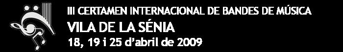 CERTAMEN INTERNACIONAL DE BANDES DE MÚSICA VILA DE LA SÉNIA