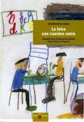 """LIBRO """"LA LETRA CON CUENTOS ENTRA"""""""
