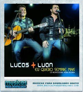 Capa Lucas e Luan – Eu Quero Sempre Mais | músicas