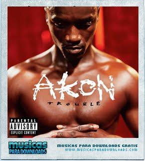 Capa Akon – Trouble | músicas