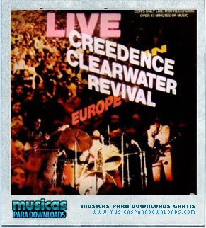 Capa Creedence Clearwater Revival – Live in Europe | músicas