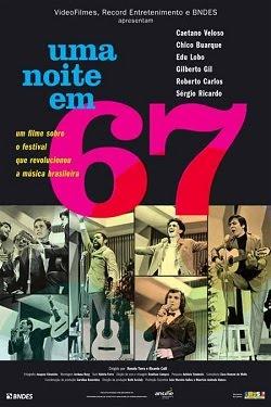 Filme Uma Noite em 67   Nacional