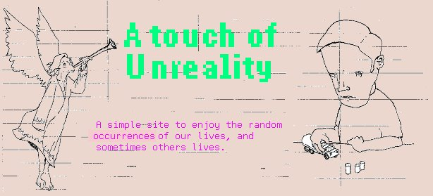A touch of Unreality