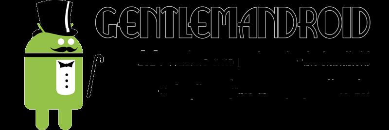 Gentlemandroid