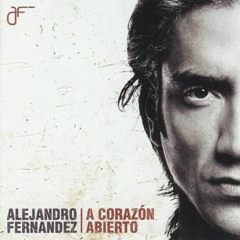 Alejandro Fernández A corazón abierto