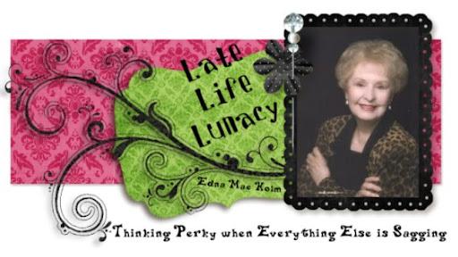 Late Life Lunacy