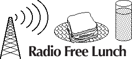 Radio Free Lunch
