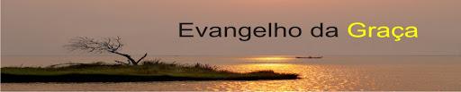 Evangelho da Graça