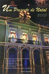Um Presente de Natal - 2005