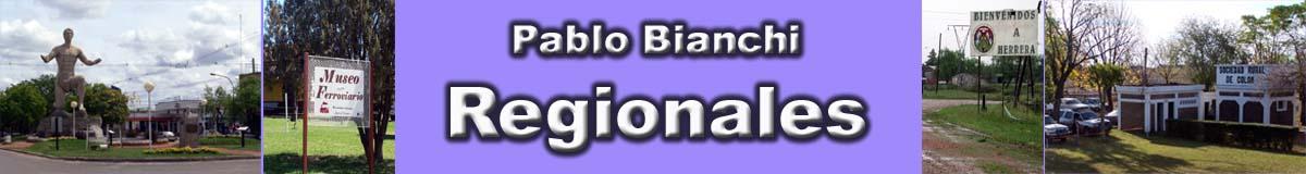 Pablo Bianchi REGIONALES