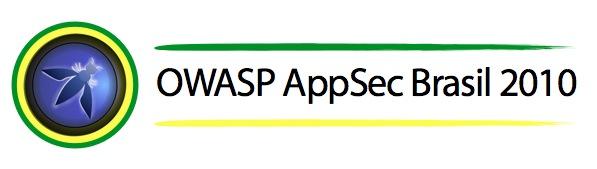 OWASP AppSec Brasil 2010