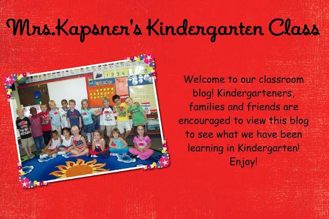 Mrs.Kapsner's Kindergarten Class