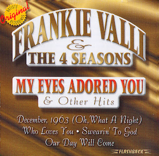 FRANKIE VALLI & THE FOUR SEASONS - My Eyes Adored You & Other Hits