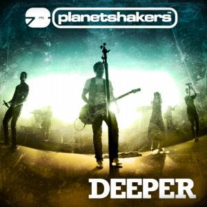 Planetshakers - Deeper 2009