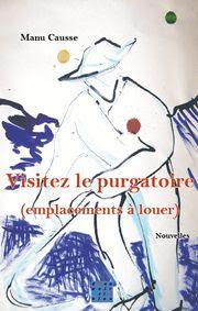 Visitez le purgatoire (emplacements à louer) de Manu Causse