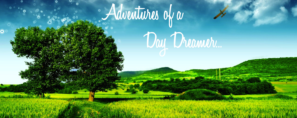 Adventures of a Day Dreamer