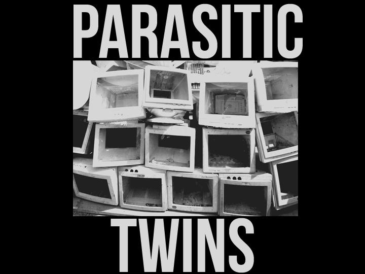 Parasitic Twins