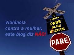 """Campanha """"Diz Não à Violência Contra a Mulher"""""""