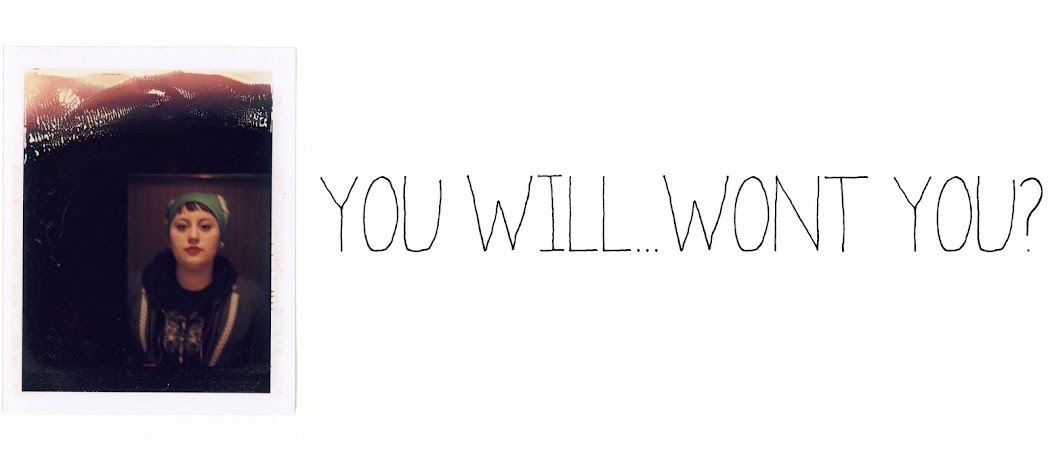 you will. won't you?