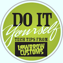 Lowbrow Customs: Do it yourself tech