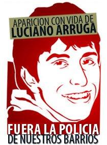 ¿Dónde esta Luciano Arruga? APARICIÓN CON VIDA YA!
