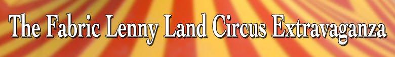 Fabric Lenny Land Circus Extravaganza