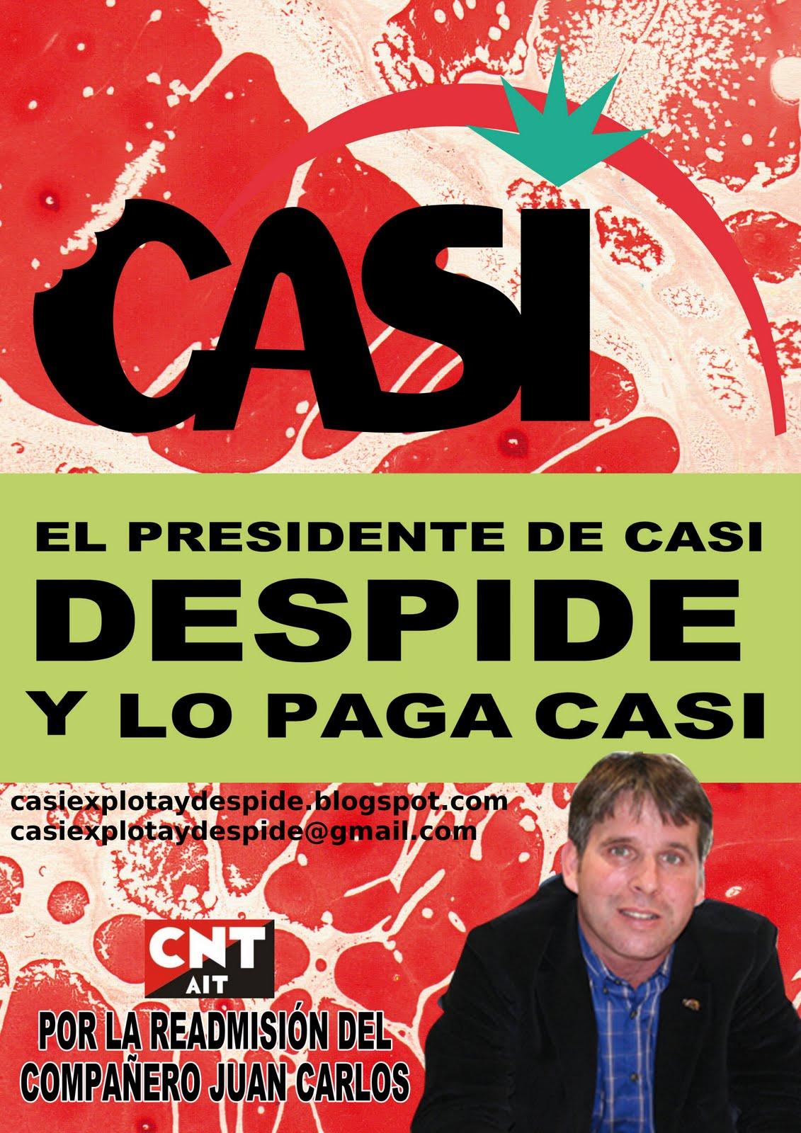 C.A S.I.  explota y despide
