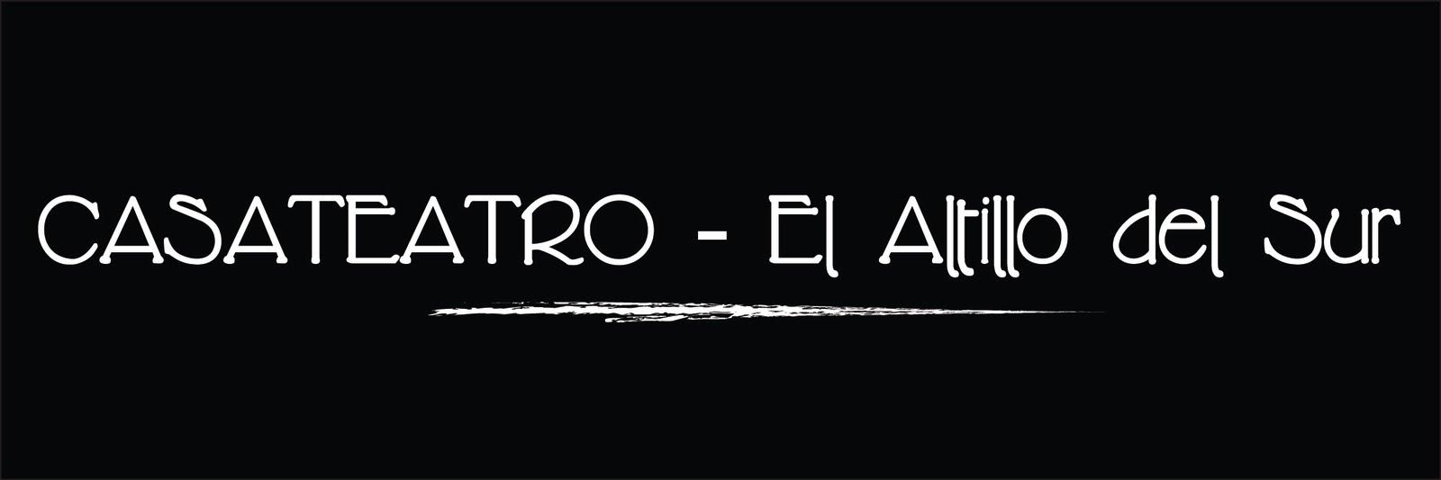 CASATEATRO - El Altillo del Sur