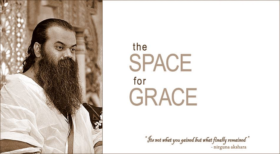 Space For Grace - Transcriptions from discourses of Swami Akshara