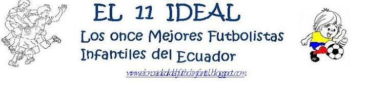 PARTICIPA EN EL ¨ONCE IDEAL DEL FUTBOL INFANTIL DEL ECUADOR 2010 ¨