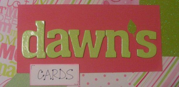 Dawn's Cards