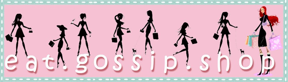 eat.gossip.shop: an online shopping review blog and more