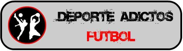 Deporte Adictos - Futbol