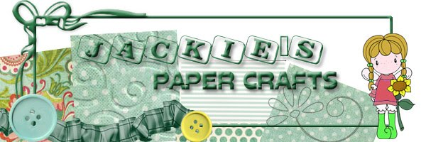 Jackie&#39;s Paper Crafts