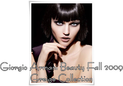 Giorgio+Armani+Beauty+Fall+2009+Collection+Greige+Collection+3