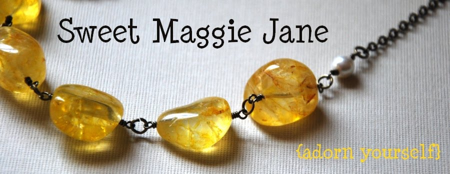 Sweet Maggie Jane (jewelry, etc.)