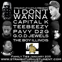 You Dont Wanna- Capital K feat. D2G, G.O.D Jewels, Pavy, TeeBeezY, and The Boy Illinois