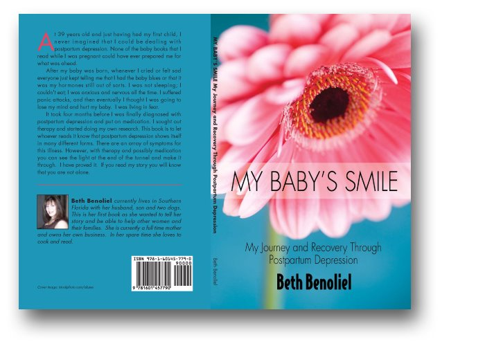 My Baby's Smile.  My Journey and Recovery Through Postpartum Depression