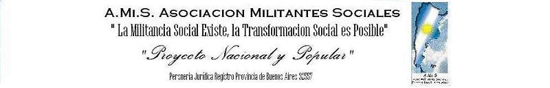 AMIS*ASOCIACION MILITANTES SOCIALES