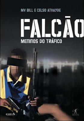 Baixar Filme Falcão Meninos do Tráfico (Nacional) Gratis nacional f documentario 2006
