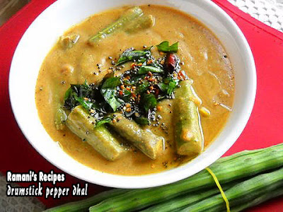 Drumstick Pepper Dhal - Ramani's Recipes