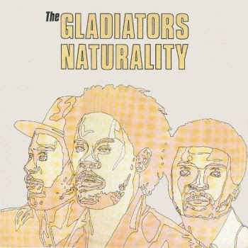 the+gladiators++Naturality+1