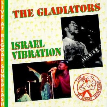 the+gladiators+++Live+At+Reggae+Sunsplash
