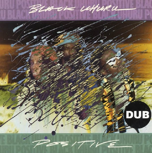 Black+Uhuru+-+Positive+Dub