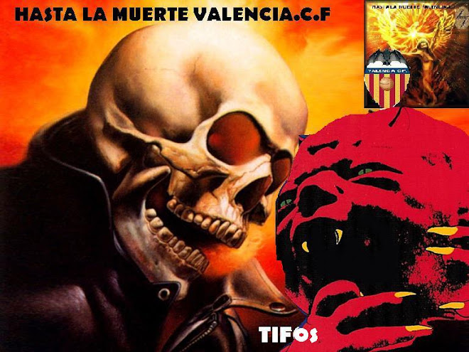 VALENCIA.C.F (TIFOS, VIDEOS e IMAGENES)