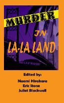 """CONTINENTAL TILT"" IN ""MURDER IN LA-LA LAND"" ANTHOLOGY"