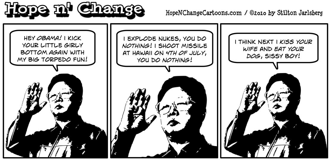 Kim Jong Il taunts Barack Obama after the alleged president fails to act on previous nuclear explosions, missile launches, and other provocations