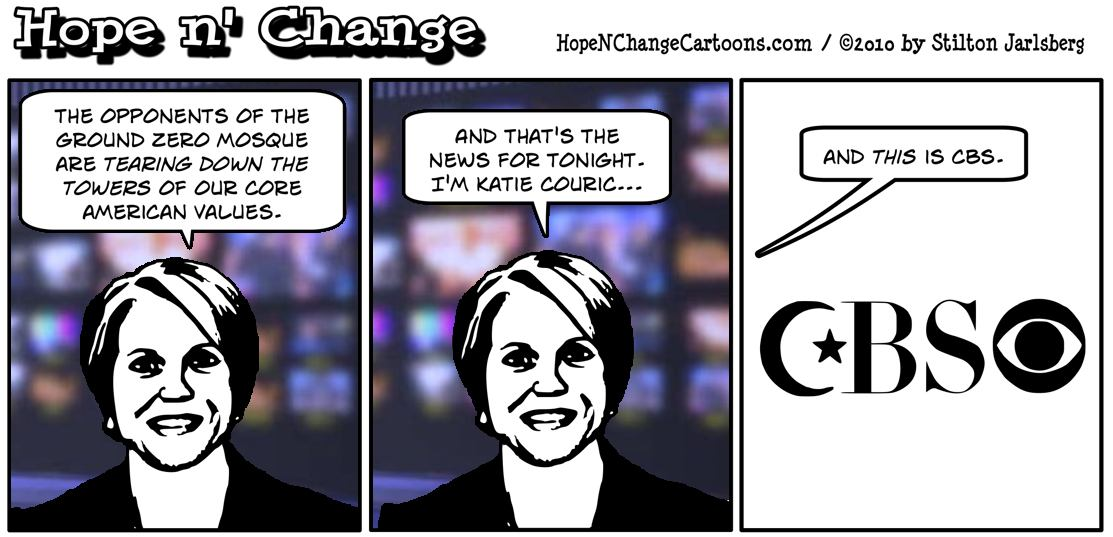 Katie Couric on the CBS Evening News equates those who oppose the Ground Zero Mosque with the hijackers who killed 3000 at the World Trade Center; hope and change, hopenchange