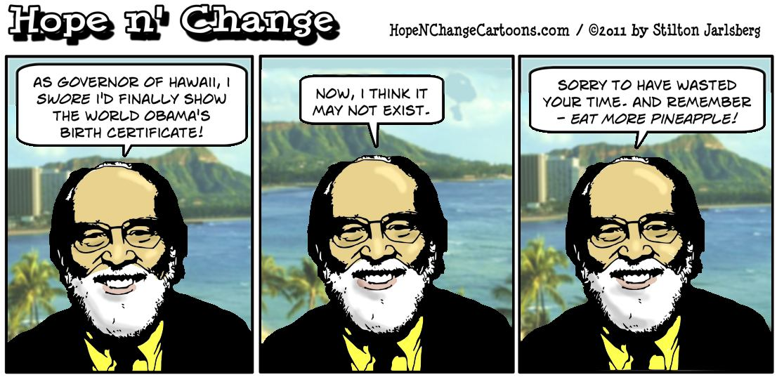 Hawaii governor Abercrombie fails to find Obama's birth certificate, hope n' change, hopenchange, hope and change, stilton jarlsgerg