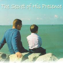The Secret of His Presence